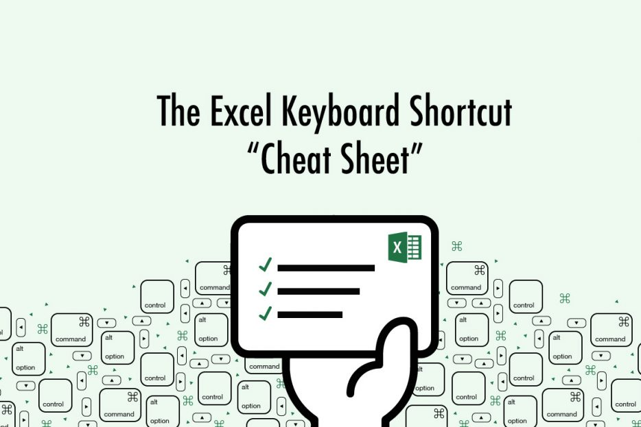 The Excel Keyboard Shortcut Cheat Sheet for PC and Mac users
